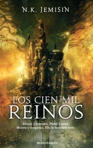 'Los cien mil reinos'. N. K. Jemisin. Ed. Minotauro
