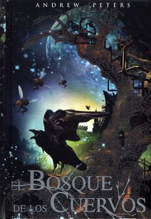 'El bosque de los cuervos'. Andrew Peters. Ed. Molino (RBA)