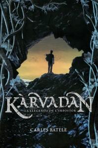 'Kàrvadan. La llegenda de l'impostor', de Carles Batlle. Segell Kimera, Ed. La Galera