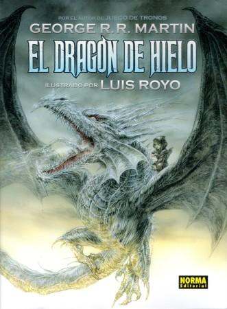 El Dragón de Hielo, de George R. R. Martin, amb il·lustracions de Luis Royo. Norma editorial, 2015. 92 pàgs.